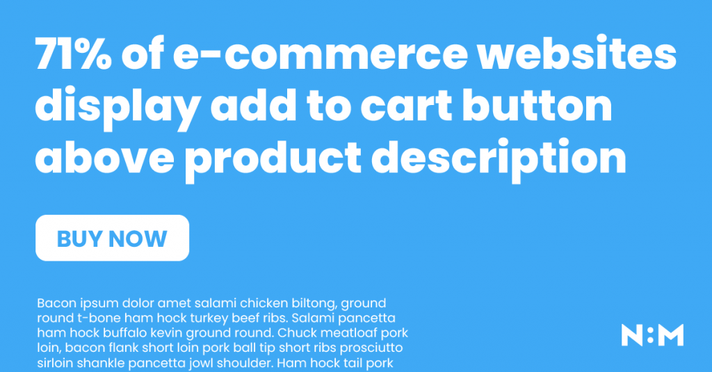 Most e-commerce websites display CTA button before description in the product page